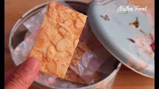 Bật mí cách làm bánh hạnh nhân giòn rụm thơm ngon, bánh tết cao cấp || Natha Food