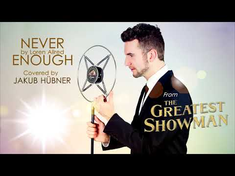Never Enough (from ''The Greatest Showman'' OST) (Covered by Jakub Hübner)
