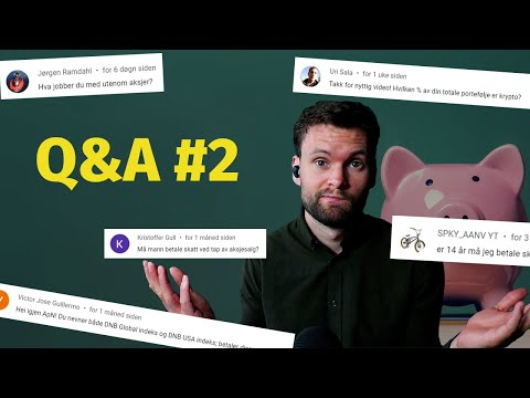 MEGA Q&A - Spørsmål og svar om Aksjer og Fond #2