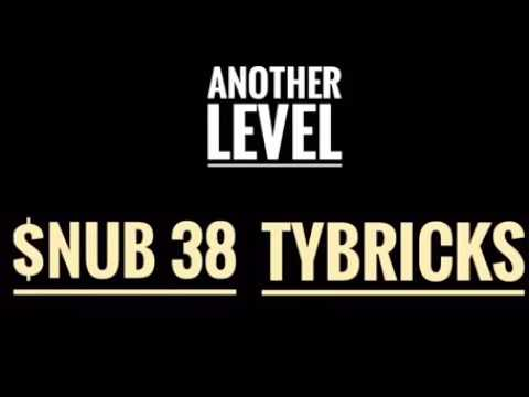 Another Level - Snub 38 & Ty Bricks