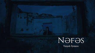 Yaqub İlyasov — Nəfəs Resimi