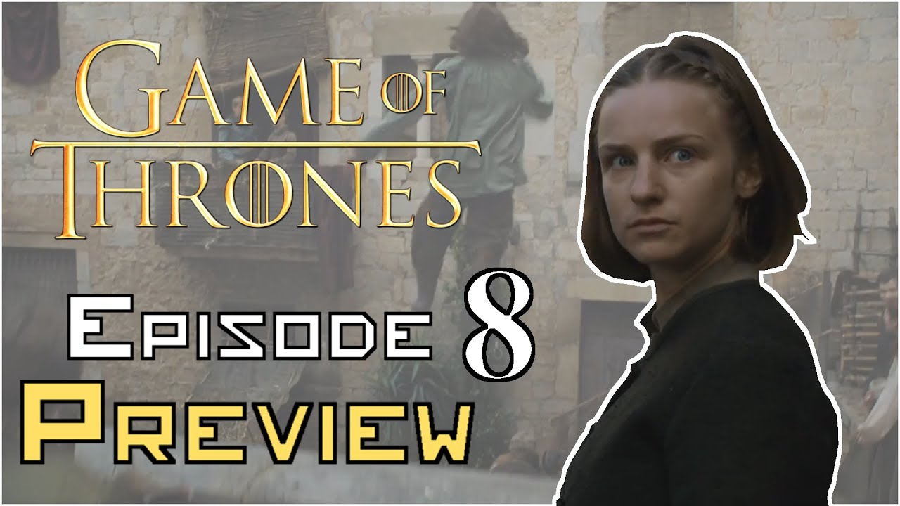 Game Of Thrones Season 6 Episode 8 Preview