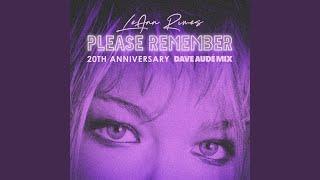 Please Remember (Dave Audé Mix) YouTube Videos