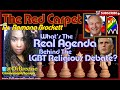 What's The Real Agenda Behind The LGBT Religious Debate? - The Red Carpet