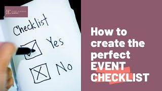 How To Create The Perfect Event Planning Checklist