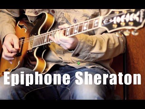 Epiphone Sheraton II - Guitar Jam