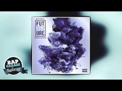 Future — Real Sisters (Chopped & $crewed)
