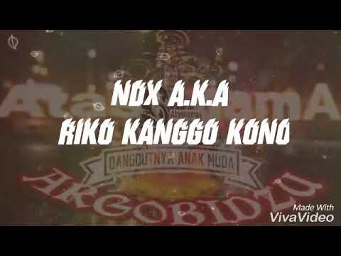 NDX A.K.A - Riko kanggo kono