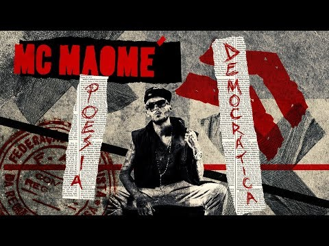 Mc Maomé - Poesia Democrática Lyric