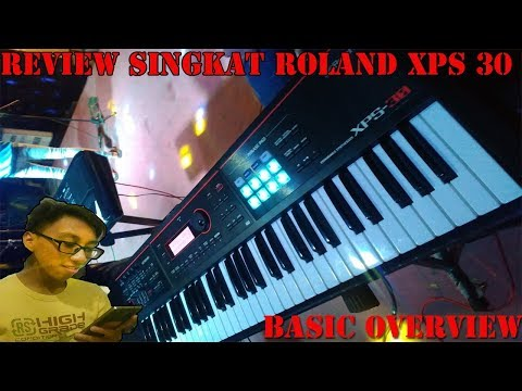 #1 [INDONESIA] Basic Overview Keyboard Roland XPS 30 Synthesizer