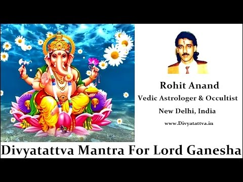 Lord Ganesha Mantra For Removing Obstacles & Get Success By Divyatattva