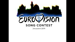 Eurovision 2019 - Jerusalem, Israel