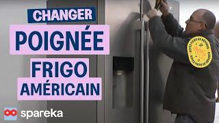 Changer Poignée Frigo Américain