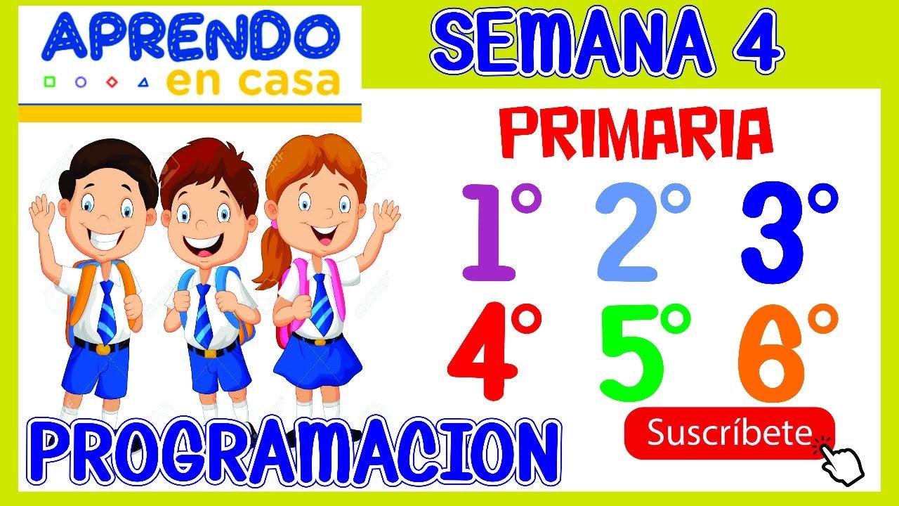 Aprendo en Casa SEMANA 4 PRIMARIA: PROGRAMACIÓN del 27 ...