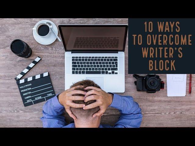 10 Ways to Overcome Writer's Block