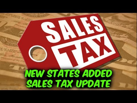 Sales Tax STATE UPDATE. More States Added.