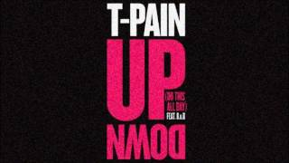 T-Pain ft. B.o.B. - Up Down (Do This All Day) (Official Instrumental)