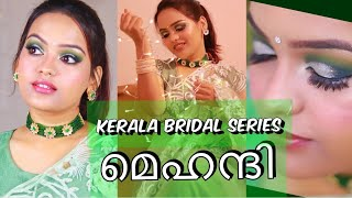 MEHENDI MAKEUP MALAYALAM | Green Silver Makeup | KERALA BRIDAL SERIES | Go Glam with Keerthy