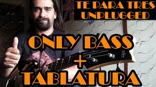 Té Para Tres – Soda Stereo - Only Bass + Tablatura