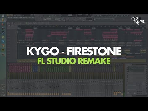 Kygo - Firestone (Robn Remake) - Free FLP Download