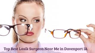 Top Best Lasik Surgeon Near Me in Andalusia IL