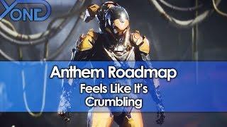 Anthem Roadmap Feels Like It's Crumbling