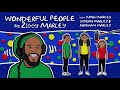 Miniature de la vidéo de la chanson Wonderful People (Ft. The Marley Kids)