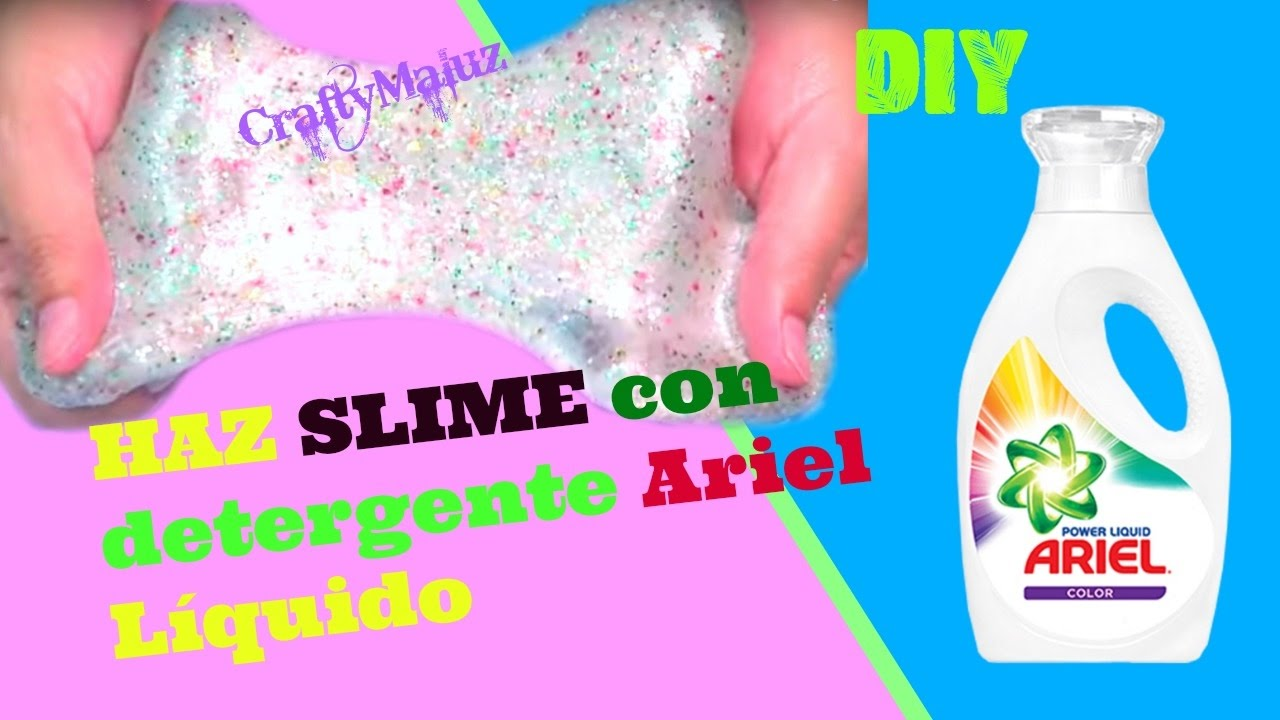 Haz Slime Con Detergente Ariel Líquido Slime O Moco De Gorila Sin Bórax Ni Almidón Youtube