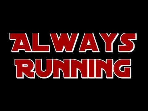 Always Running (instrumental cover) (Buried Easter Egg Song)