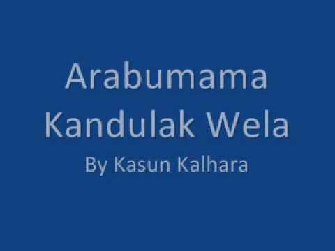 Arabumama Kadulak Wela By Kasun Kalhara