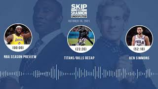 NBA Season Preview, Titans/Bills, Ben Simmons | UNDISPUTED audio podcast (10.19.21)
