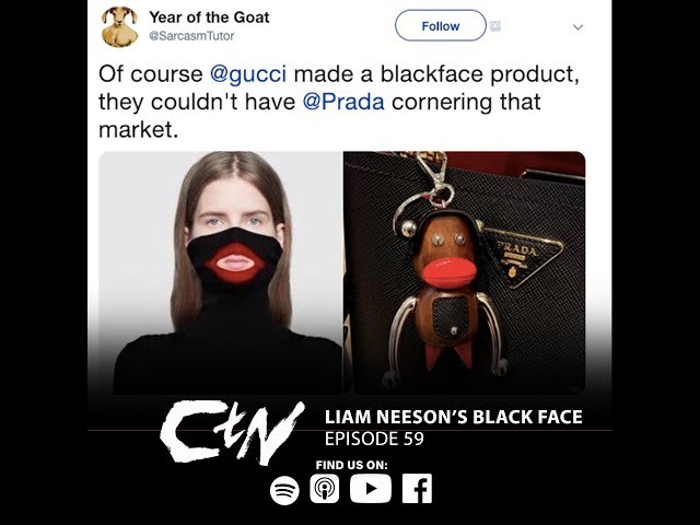 CHANGING the NARRATIVE Podcast | Liam Neeson's Black Face | 059