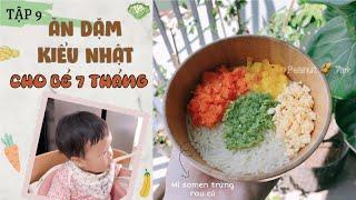 Thực Đơn Ăn Dặm Kiểu Nhật cho bé 7 tháng tuổi//Peanut Ăn Dặm (Tập 9)