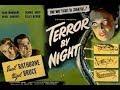 SHERLOCK HOLMES Terror By Night | 1946 | Mystery, Thriller