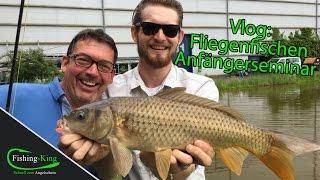 Vlog: Fliegenfischer Anfänger Seminar - Einblicke | www.Fishing-King.de