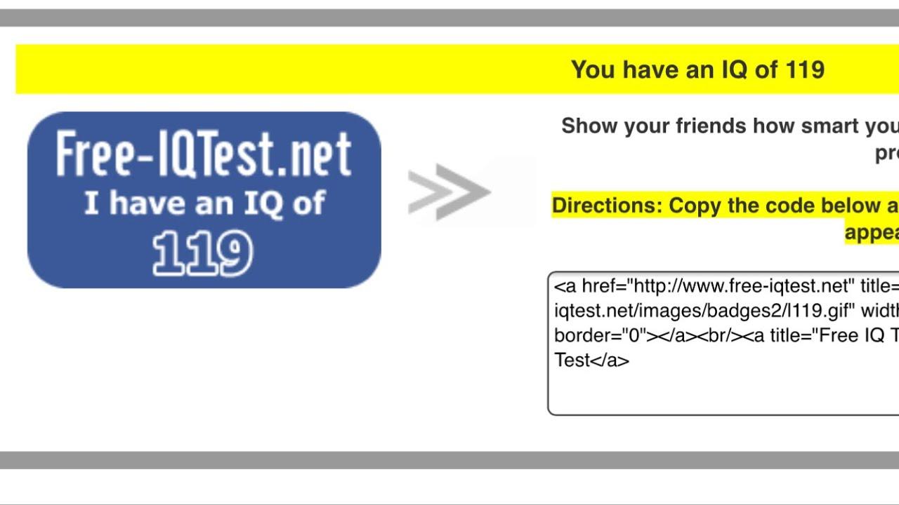 I Got An IQ Score Of 119 On This Free IQ Test (Link Below To IQ Test)