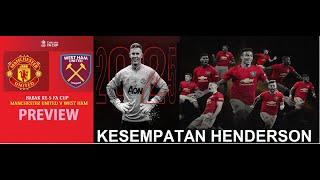 Download lagu FA CUP PREVIEW : Man United vs West Ham United | Kesempatan Henderson
