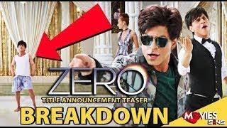 Zero | Teaser BREAKDOWN | Shah Rukh Khan | Aanand L Rai | Anushka Sharma | Katrina Kaif | 21 Dec18
