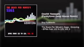 Ooohh Yeeeaahi (Funkylover Deep House Remix)