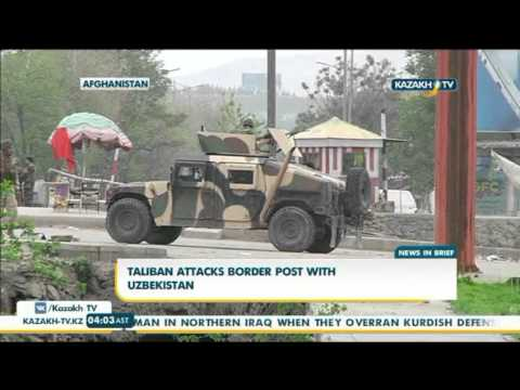 Taliban attacks border post with Uzbekistan - Kazakh TV
