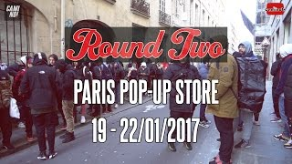 #CAMINEWS : ROUND TWO PARIS POP-UP STORE - SUPREME, VINTAGE AND STREETWEAR RETAILER