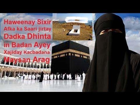 Haweenay Sixir Afka Kasari Jirtay Dadka Dhinta Mucjisadi Ku Dhacday