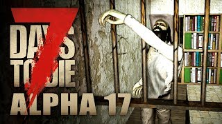 7 Days to Die #011 | Erstklassiges Teamwork | Alpha 17 Gameplay German Deutsch thumbnail