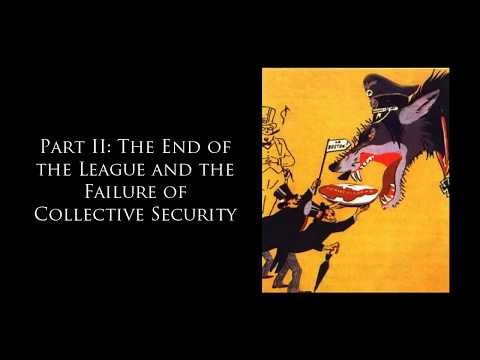 Introduction to International Relations - The League of Nations II