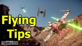 Flying and Dogfighting Tips and Tricks for Star Wars Battlefront (Battlefront Gameplay)