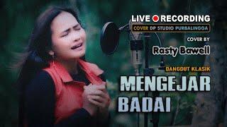 MENGEJAR BADAI - Rasty Bawell [COVER] Lagu Dangdut Klasik Lawas Musik Terbaru