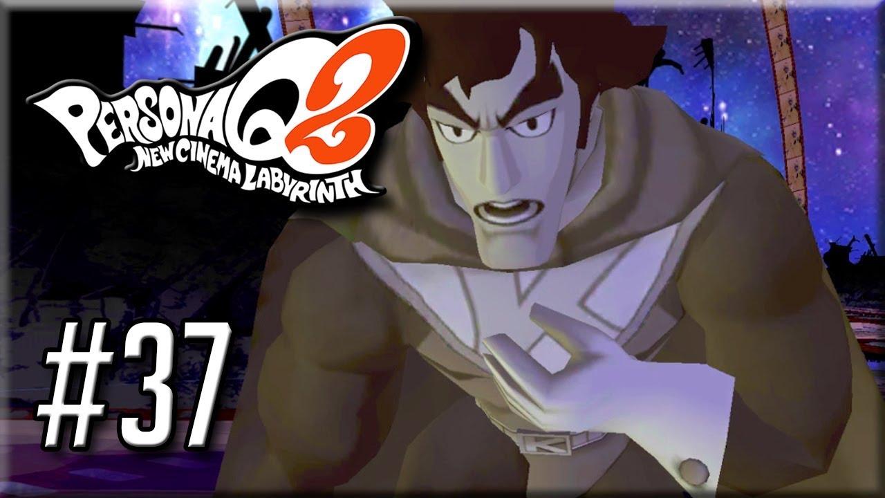 Persona Q2 New Cinema Labyrinth - Gameplay / Walkthrough - Part 37 -  Kamoshidaman Redux