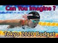 CAN you IMAGINE  the BUDGET of TOKYO 2020 Olympics ?