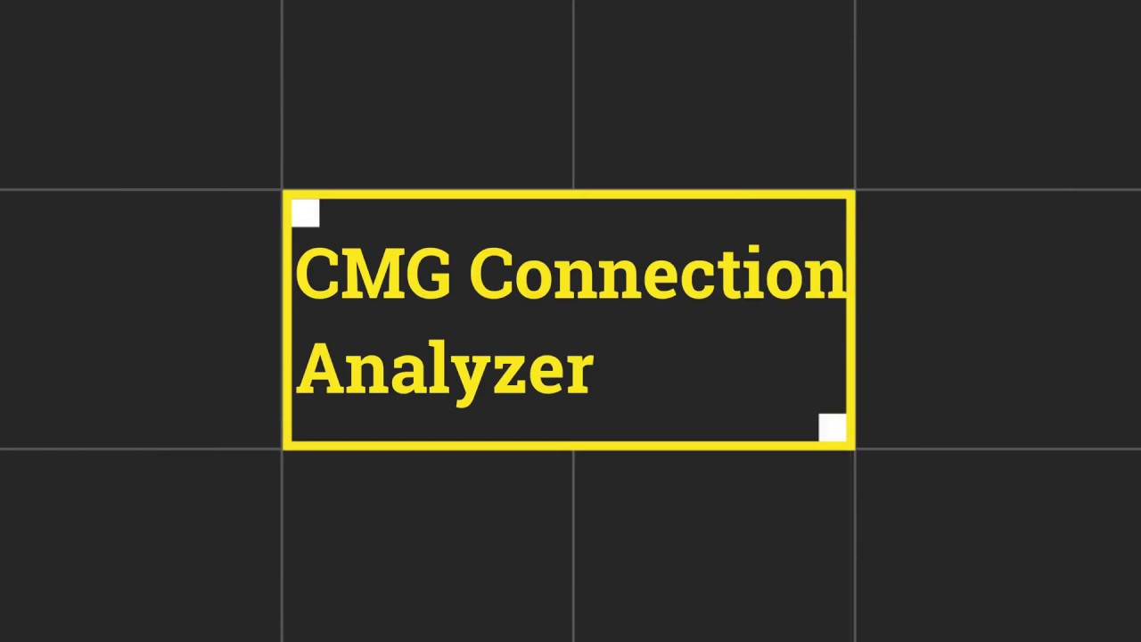 SCCM CMG Troubleshooting Using Connection Analyzer Tool Troubleshooting CMG  Connection Issues
