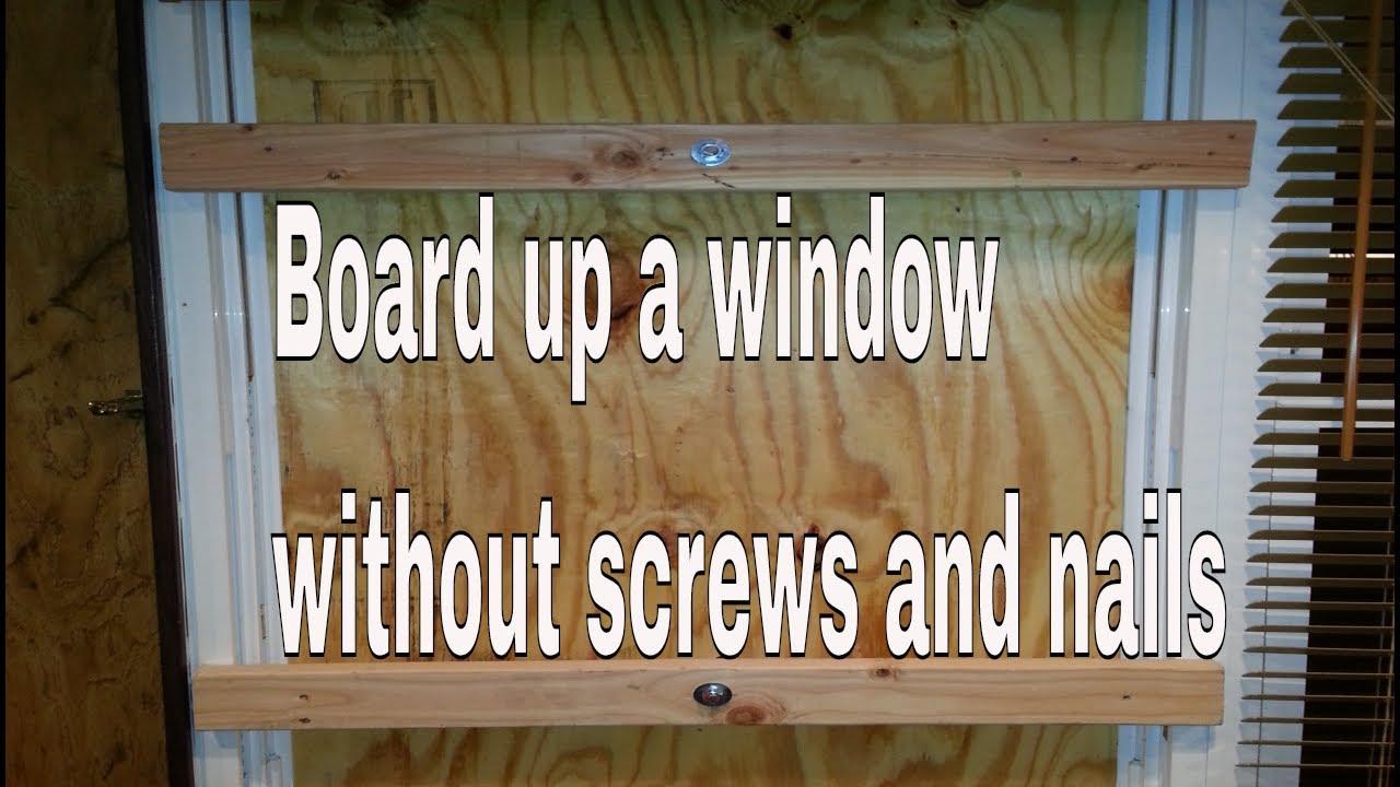 How To Board Up A Window Or Door
